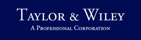 Taylor & Wiley, A.P.C.; Sacramento, CA